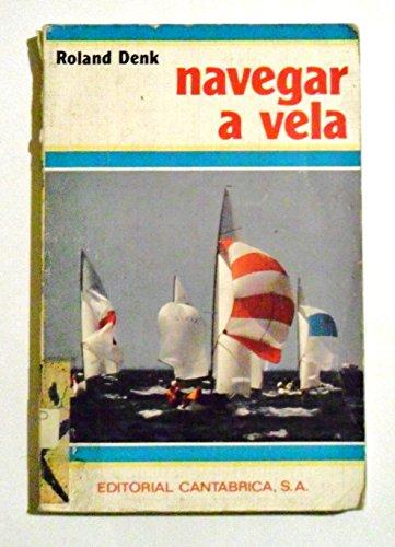 9788422104230: Navegar a Vela (Spanish Edition)