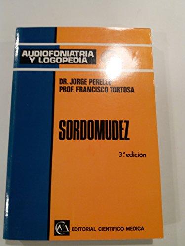 Sordomudez: Perelló, Jorge / Tortosa, Francisco