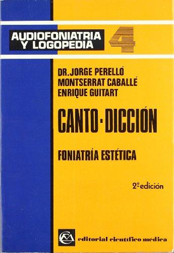 9788422406365: Canto-dicción. T.4. Audiofoniatría y logopedia