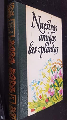 9788422501664: Nuestras amigas las plantas III. Enciclopedia de las plantas