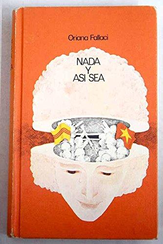 9788422604020: Nada Y Asi Sea