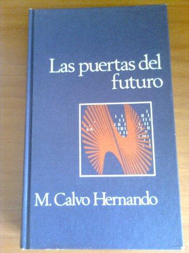 9788422604532: Las Puertas Del Futuro.