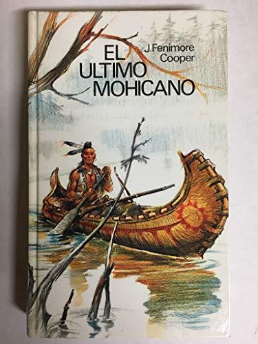 9788422605737: EL ÚLTIMO DE LOS MOHICANOS
