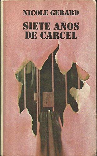 9788422606161: Siete Años De Carcel