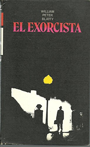 El Exorcista,: Blatty William Peter
