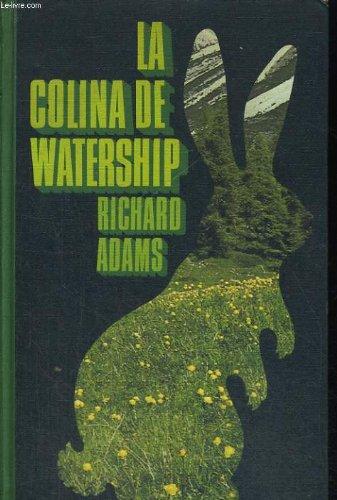 9788422607441: La Colina De Watership