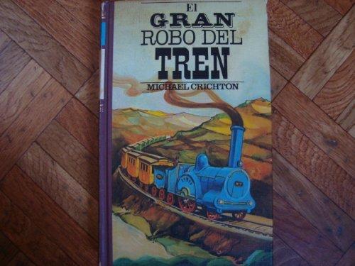 9788422608035: El Gran Robo del Tren