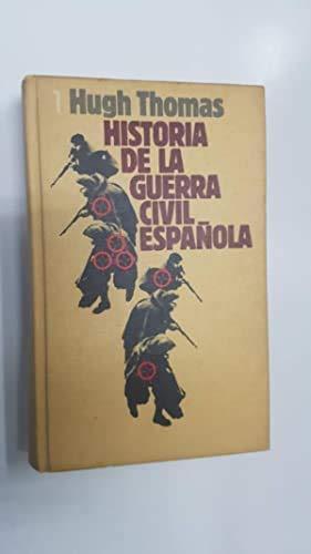 9788422608721: HISTORIA DE LA GUERRA CIVIL ESPAÑOLA. VOLUMEN 1