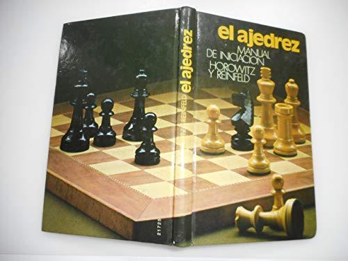Manual de iniciación al ajedrez: estudios prácticos: Horowitz, Israel Albert