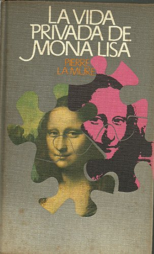 9788422609360: Vida Privada De Mona Lisa, La
