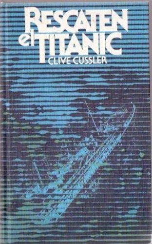 9788422609575: Rescaten el Titanic
