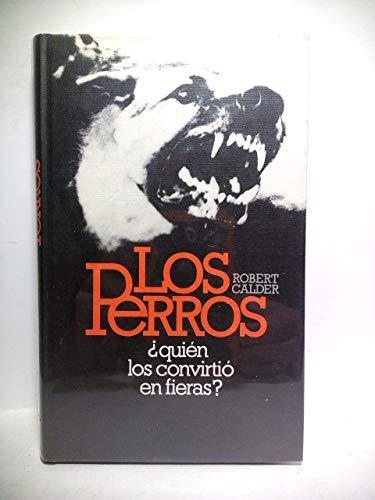 9788422609582: Perros, Los