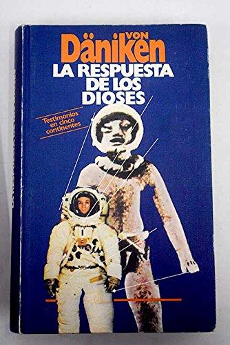 9788422609759: LA RESPUESTA DE LOS DIOSES