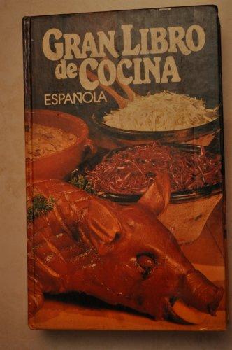 9788422609940: Gran libro de la cocina española