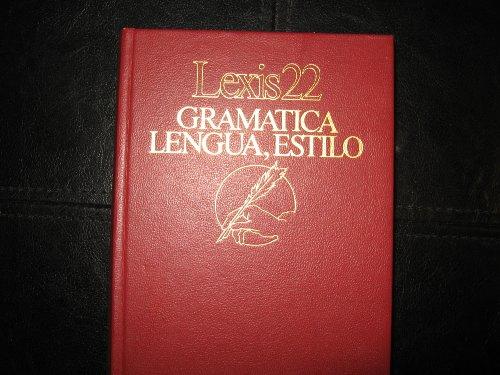 Lexis 22 Gramatica Lengua, Estilo: LEXIS 22 GRAMATICA