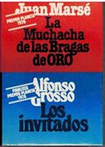 La muchacha de las bragas de oro/Los invitados: Marse, Juan/Grosso, Alfonso