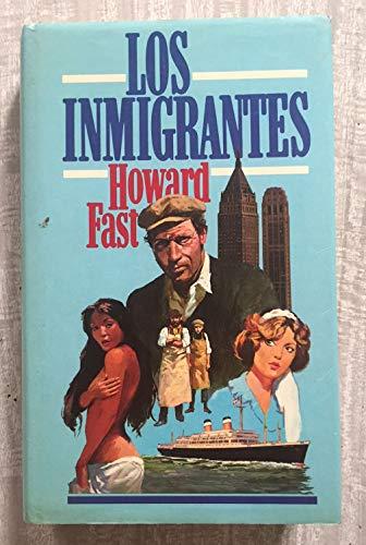 9788422610755: Los Inmigrantes
