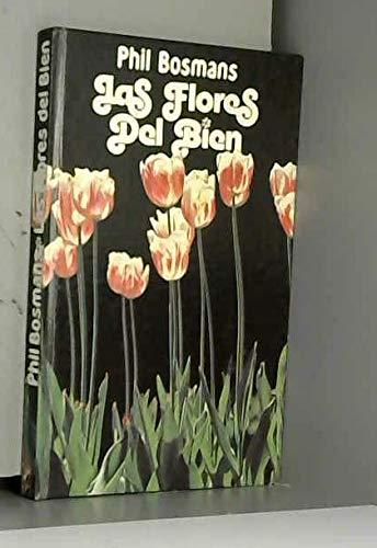 9788422611677: Las Flores Del Bien (ISBN 8471751739)