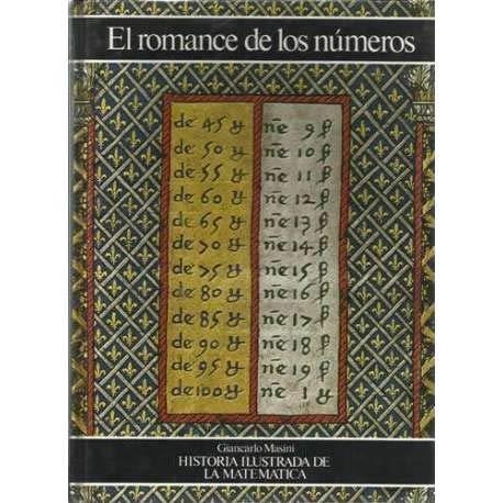 EL ROMANCE DE LOS NÚMEROS. Historia illustrada: Giancarlo MASINI. Presentación