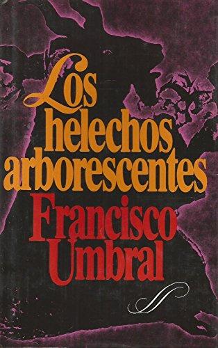 9788422612551: Los Helechos Arborescentes