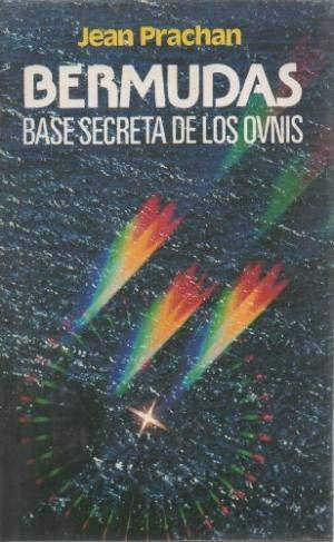 9788422612940: Bermudas, base secreta de los ovnis