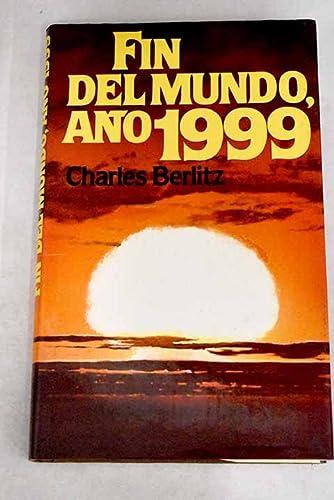 9788422613251: Fin del mundo año 1999