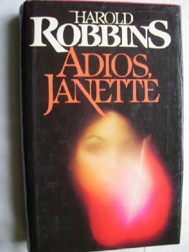 9788422613565: ADIOS, JANETTE. Describe la historia de dos generaciones y dos continentes.