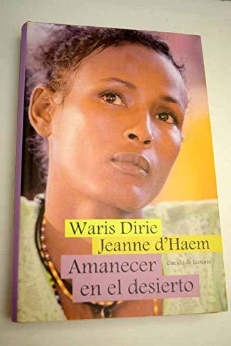 Amanecer en el desierto (842261412X) by Waris Dirie