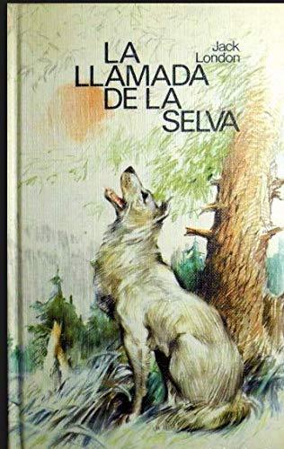 9788422614609: La llamada de la selva