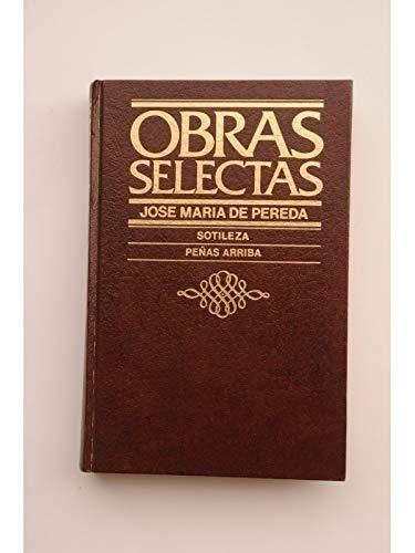 9788422614807: Sotileza ; Peñas arriba