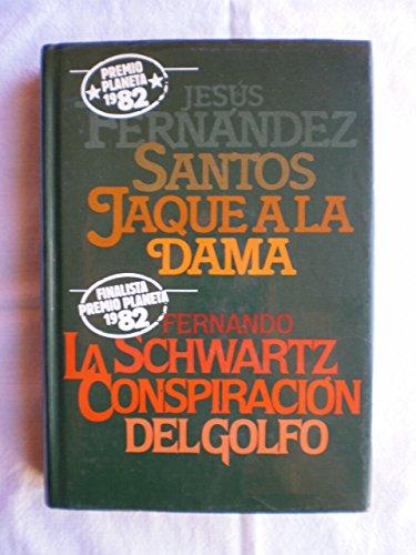 9788422615057: JAQUE A LA DAMA - LA CONSPIRACION DEL GOLFO