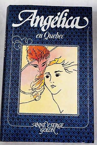 9788422615149: Angélica en Quebec