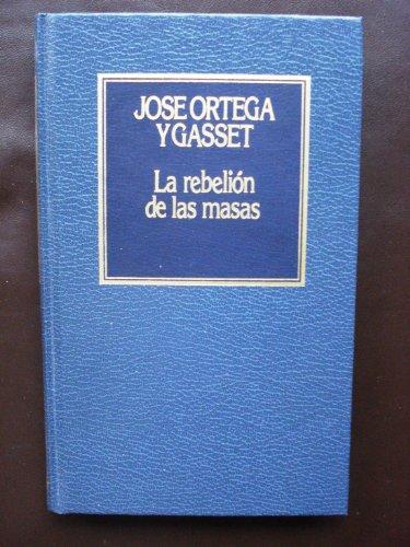 9788422615163: La Rebelion De Las Masas