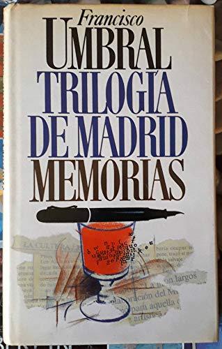 9788422616672: Trilogía de Madrid. Memorias.
