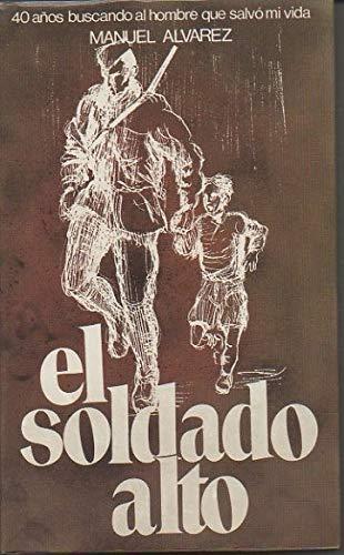 9788422617754: EL SOLDADO ALTO.