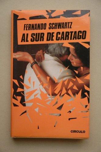 9788422620235: AL SUR DE CARTAGO.