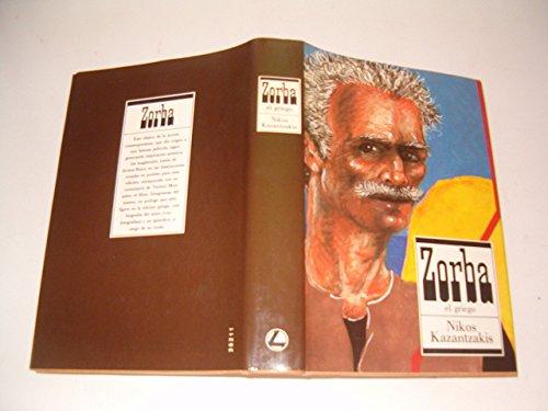 Zorba El Griego,: Kazantzakis, Nikos