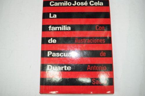 9788422621300: La familia de Pascual Duarte. Con ilustraciones de Antonio Saura