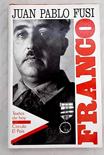 9788422622147: Franco: autoritarismo y poder personal