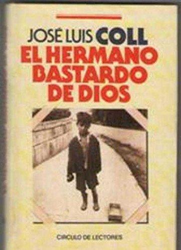 9788422622574: EL HERMANO BASTARDO DE DIOS