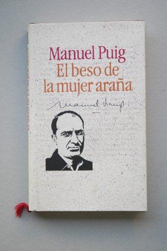 9788422622918: El beso de la mujer araña / Manuel Puig ; introducción Pere Gimferrer