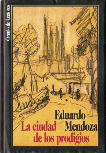 9788422623533: La Ciudad De Los Prodigios