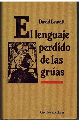 9788422624134: EL LENGUAJE PERDIDO DE LAS GRUAS