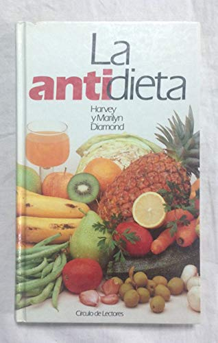 La antidieta: Diamond, Marilyn /