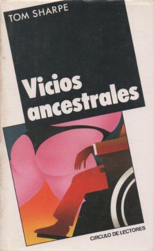 9788422624462: Vicios ancestrales.