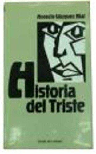 9788422624660: HISTORIA DEL TRISTE