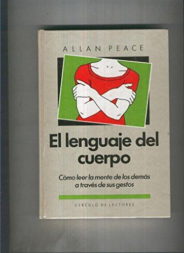 EL LENGUAJE DEL CUERPO. COMO LER LA: PEACE, Allan.
