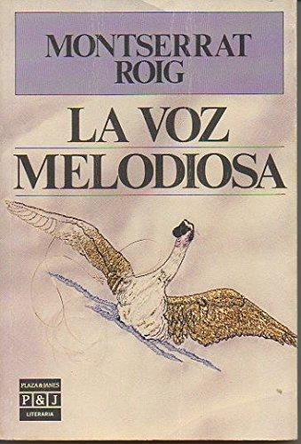 9788422625773: VOZ MELODIOSA - LA
