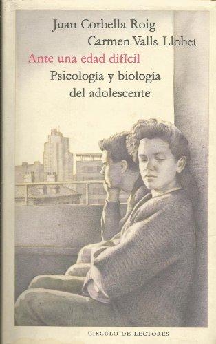 9788422627777: Ante una edad difícil. Psicología y biología del adolescente
