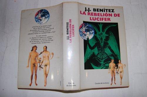 LA REBELION DE LUCIFER: BENITEZ J.J.